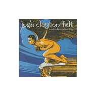 Inarticulate Nature Boy By Clayton-Felt Josh On Audio CD Album 2004 - EE590160
