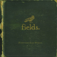 Everything Last Winter By Fields On Audio CD Album 2011 - XX620680