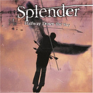 Halfway Down The Sky By Splender On Audio CD Album 1999 - XX623023