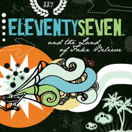 And The Land Of Fake Believe By Eleventyseven On Audio CD Album 2006 - DD599929