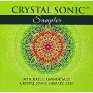 Crystal Sonic Sampler By Mitchell Gaynor Md On Audio CD Album Age & - DD602023