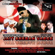 Jatt Sheran Varge By Bhupinder Tubsy On Audio CD Album World Music 201 - DD633627