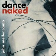 Dance Naked By Mellencamp John On Audio CD Album Rock 1994 - EE456440