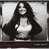 I Came Around By Amie Miriello On Audio CD Album Rock 2008 - DD641723
