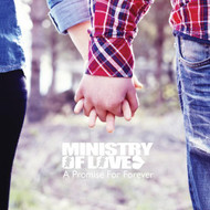 A Promise For Forever Album By Ministry Of Love On Audio CD - EE554750