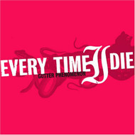Gutter Phenomenon By Every Time I Die On Audio CD Album 2006 - DD605603