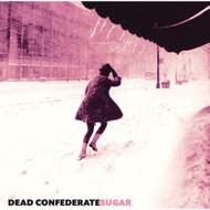 Sugar By Dead Confederate On Vinyl Record - EE554797