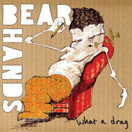 What A Drag/can't Stick Em On Vinyl Record By Bear Hands On Vinyl - EE549041