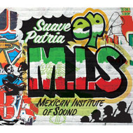 Suave Patria On Vinyl Record By Mexican Institute Of Sound - EE552052