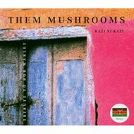 Them Mushrooms-Kazi Ni Kazi Tribute To Bob Marley By Kazi Ni Kazi On - DD628350