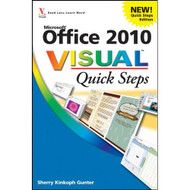 Office 2010 Visual Quick Steps By Kinkoph Gunter Sherry Paperback Book - E496875