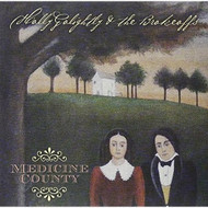 Medicine County On Vinyl Record By Holly Golightly And The Brokeoffs - EE549464