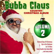 Bubba Claus 2 By Bubba Claus Christmas On Audio CD Album - DD628245
