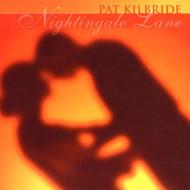 Nightingale Lane By Pat Kilbride On Audio CD Album 2008 - DD629278