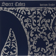 Bottom Feeder On Vinyl Record By Sweet Cobra - EE552372