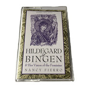 Hildegard Of Bingen And Her Vision Of The Feminine By Nancy Fierro On - DD645312
