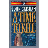 A Time To Kill By John Grisham On Audio Cassette - DD645937