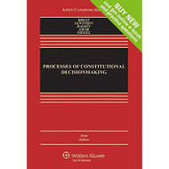 Processes Of Constitutional Decisionmaking: Cases And Materials By - E647002