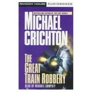 The Great Train Robbery: A Novel By Crichton Michael Cumpsty Michael - D648680
