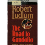 The Road To Gandolfo By Robert Ludlum On Audio Cassette - D648689