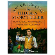 Awakening The Hidden Storyteller By Robin Moore On Audio Cassette - D648757
