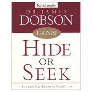 The New Hide Or Seek: Building Self-Esteem In Your Child By James - D653178