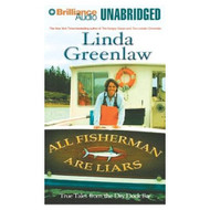 All Fishermen Are Liars: True Tales From The Dry Dock Bar By Greenlaw - D654012
