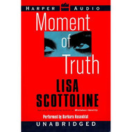 Moment Of Truth By Scottoline Lisa Rosenblat Barbara Reader On Audio - D656406