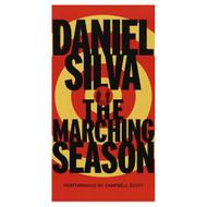 The Marching Season By Silva Daniel Scott Campbell Reader On Audio - D658207