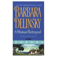 A Woman Betrayed By Delinsky Barbara Emond Linda Reader On Audio - D660511