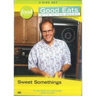 Good Eats With Alton Brown: Sweet Somethings On DVD - DD660920
