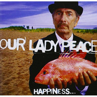 Happiness Is Not A Fish That You Can Catch By Our Lady Peace On Audio - DD666880