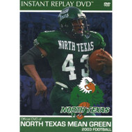 North Texas Mean Green 2003 Football On DVD - EE670036