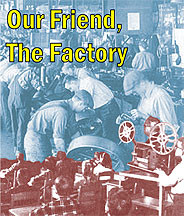Our Friend, the Factory DVD