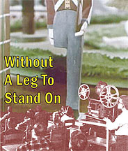 Without A Leg To Stand On DVD