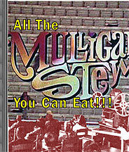 All the Mulligan Stew You Can Eat DVD!