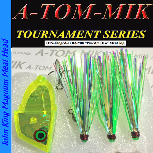 "019-King/A-TOM-MIK ""Pro/Am Dew"" Meat Rig"