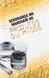 Segurança no Manuseio de Produtos Químicos