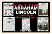 Abraham Lincoln Newspaper Historic Coverage