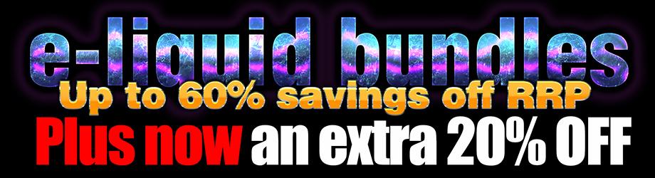 20% off e-liquid bundles