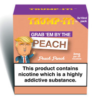Grab 'em By The Peach - Trump-It e-liquid 70% VG 30ml