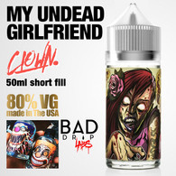 MY UNDEAD GIRLFRIEND – Clown e-liquid by Bad Drip Labs – 80% VG – 50ml
