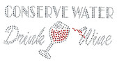 Ovrs2925 - Conserve Water Drink Wine - ON SALE!