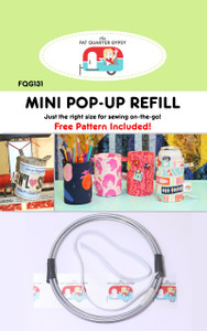 """Mini Pop-Up Refill - Finished Size 3"""" Diameter x 4-1/2"""" Tall Just the right size for sewing on-the-go! Free Quick and Easy """"no circle"""" Method Pattern Included! Also includes dimensions for compatible existing pop up patterns (FQG120 & FQG122)"""