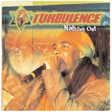 Nah Sell Out Turbulence