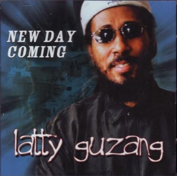 New Day Coming Latty Guzang