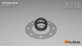 O-Ring, Black EPDM/EPR/Ethylene/Propylene Size: 111, Durometer: 70 Nominal Dimensions: Inner Diameter: 39/92(0.424) Inches (1.07696Cm), Outer Diameter: 46/73(0.63) Inches (1.6002Cm), Cross Section: 7/68(0.103) Inches (2.62mm) Part Number: OREPD111