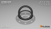 O-Ring, Black EPDM/EPR/Ethylene/Propylene Size: 213, Durometer: 70 Nominal Dimensions: Inner Diameter: 35/38(0.921) Inches (2.33934Cm), Outer Diameter: 1 1/5(1.199) Inches (3.04546Cm), Cross Section: 5/36(0.139) Inches (3.53mm) Part Number: OREPD213