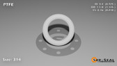O-Ring, White PTFE/PTFE/TFE Size: 314, Durometer: 75 Nominal Dimensions: Inner Diameter: 29/40(0.725) Inches (1.8415Cm), Outer Diameter: 1 10/69(1.145) Inches (2.9083Cm), Cross Section: 17/81(0.21) Inches (5.33mm) Part Number: ORTFE314