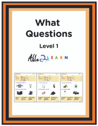 ANSWER WHAT QUESTIONS LEVEL 1: COMPREHENSION & LANGUAGE DEVELOPMENT 11 Pages